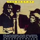 Thompson Twins - The Best Of Thompson Twins / Greatest Mixes '1990