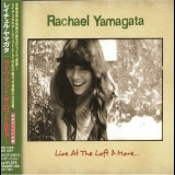 Rachael Yamagata - Live At The Loft & More [EP] '2005