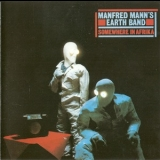 Manfred Mann's Earth Band - Somewhere In Africa '1982