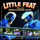 Little Feat - Live In Holland 1976 '2014