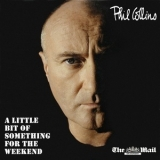 Phil Collins - A Little Bit Of Something For The Weekend '2010