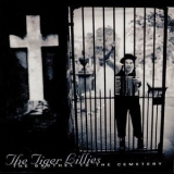 Tiger Lillies, The - The Brothel To The Cemetery '2001