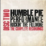 Humble Pie - Performance-Rockin' The Fillmore '1971