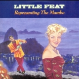 Little Feat - Representing The Mambo '1990