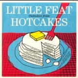 Little Feat - Outtakes From Hotcakes '2014