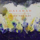 Galahad - Seize The Day EP '2014