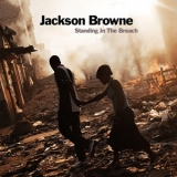 Jackson Browne - Standing In The Breach '2014