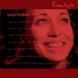 Fiona Apple - When The Pawn '1999
