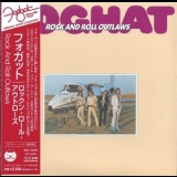 Foghat - Rock And Roll Outlaws '1974