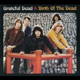 Grateful Dead - Birth Of The Dead '1965