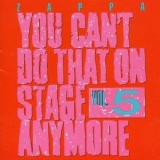 Frank Zappa - You Can't Do That On Stage Anymore, Volume 5 '1992