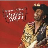 Bernard Allison - Higher Power '2004