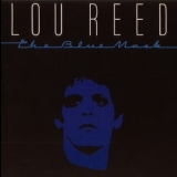 Lou Reed - The Blue Mask '1982