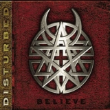 Disturbed - Believe '2002