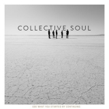 Collective Soul - See What You Started By Continuing (deluxe) (2CD) '2015