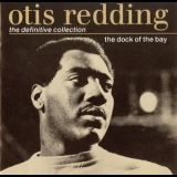 Otis Redding - The Definitive Collection - The Dock Of The Bay '1992