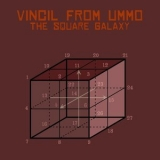 Vincil From Ummo - The Square Galaxy '2017