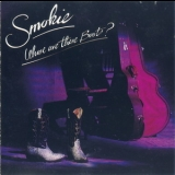 Smokie - Whose Are These Boots? '1990