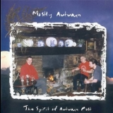 Mostly Autumn - The Spirit Of Autumn Past '1999