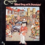 Caravan - Blind Dog At St.dunstan's '1976