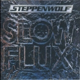 Steppenwolf - Slow Flux '1974