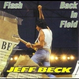 Jeff Beck - Flash Back In Field (2CD) '1986