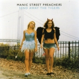 Manic Street Preachers - Send Away The Tigers '2007