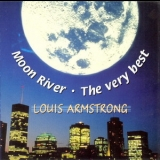 Louis Armstrong - Moon River - The Very Best '2001