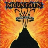 Mountain - Over The Top (2CD) '1995