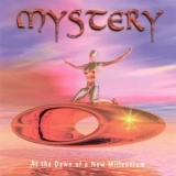Mystery - At The Dawn Of A New Millennium '2000