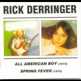 Rick Derringer - All American Boy (1973) / Spring Fever (1975) '1973