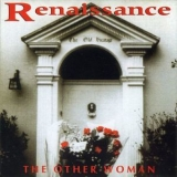 Renaissance - The Other Woman '1995