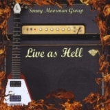 Sonny Moorman Group - Live As Hell '2008