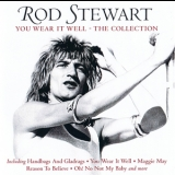 Rod Stewart - You Wear It Well - The Collection '2011