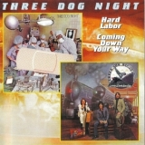 Three Dog Night - Hard Labor (1974) - Coming Down Your Way (1975) '2005