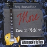 Sonny Moorman Group - More Live As Hell '2010