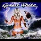 Great White - Saturday Night Special (ready For Rock 'n' Roll Part II) '2014