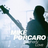 Mike Porcaro - Brotherly Love (2CD) '2011