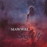 Mawwal - Sight Up '2011