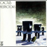 Cactus - Restrictions '1971