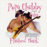 Popa Chubby - Flashed Back '2001