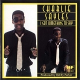 Charlie Sayles - I Got Something To Say '1981