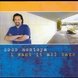 Coco Montoya - I Want It All Back '2010