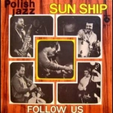 Sun Ship - Follow Us (2006 Remaster) '1979