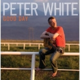 Peter White - Good Day '2009
