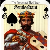 Gentle Giant - The Power And The Glory (2010 Remaster) '1974