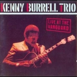 Kenny Burrell - Live At The Vanguard '1987