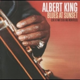 Albert King - Blues At Sunset (live At Wattstax And Montreux) '1993