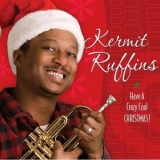 Kermit Ruffins - Have A Crazy Cool Christmas '2009
