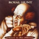 Royal Hunt - Clown In The Mirror '1993